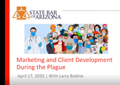 Marketing and Client Development During the Plaguer